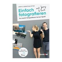 Für weitere Info hier klicken. Artikel: 22places Buch Einfach fotografieren mit Jenny & Basti: So macht fotografieren lernen Spaß