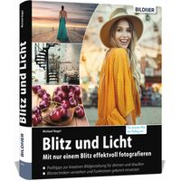 Für weitere Info hier klicken. Artikel: Buch Blitz und Licht - Mit nur einem Blitz effektvoll fotografieren