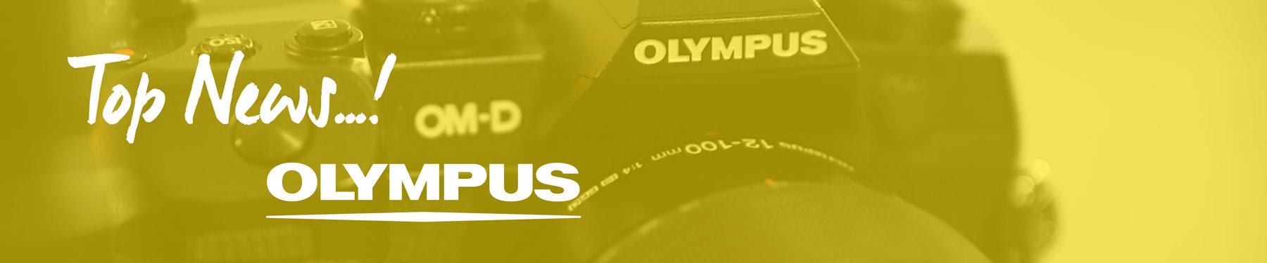 Die Top Neuheiten von Olympus