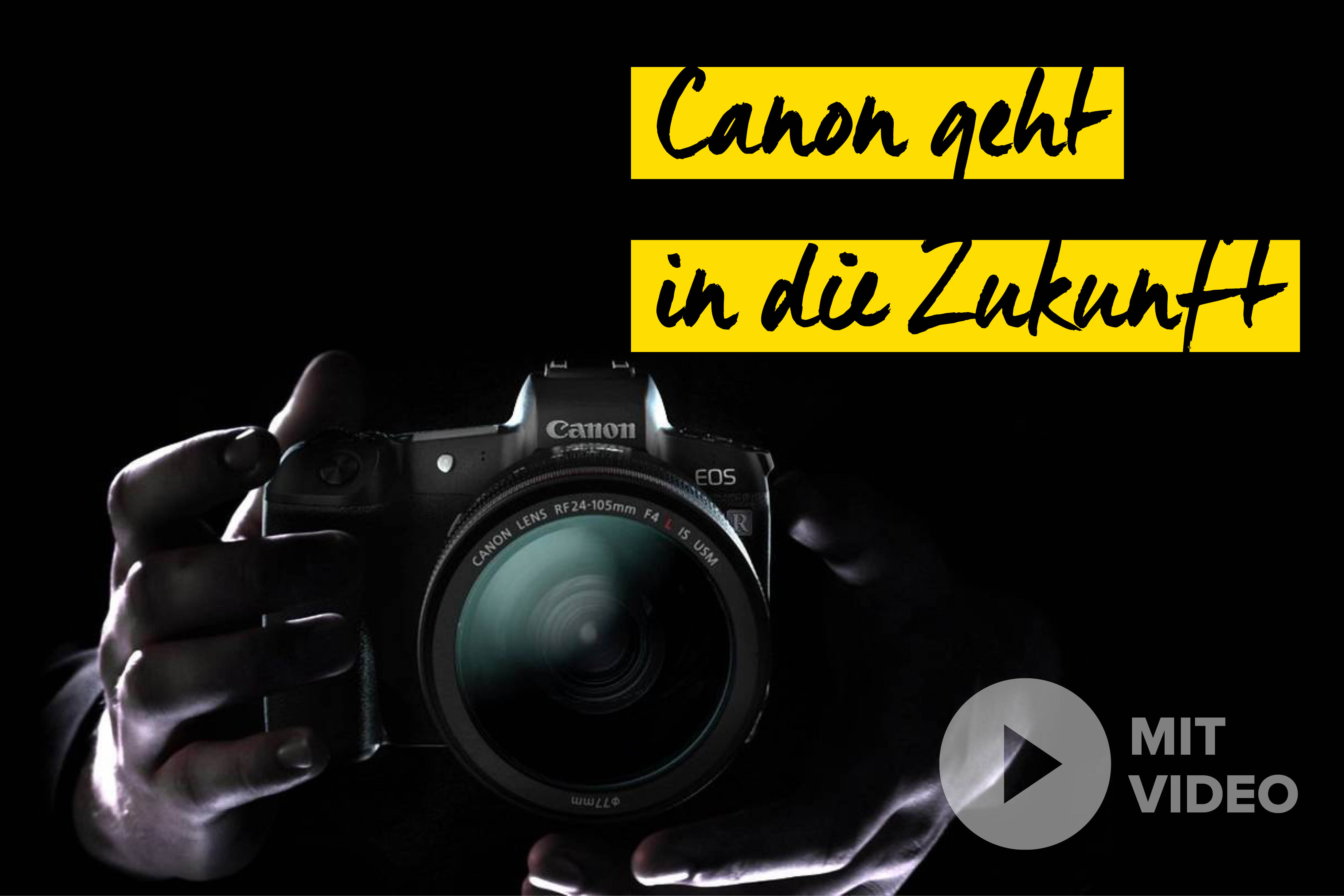 neues Canon System